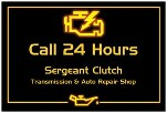 24 Hour Transmission Shop in San Antonio,Texas call Sergeant Clutch